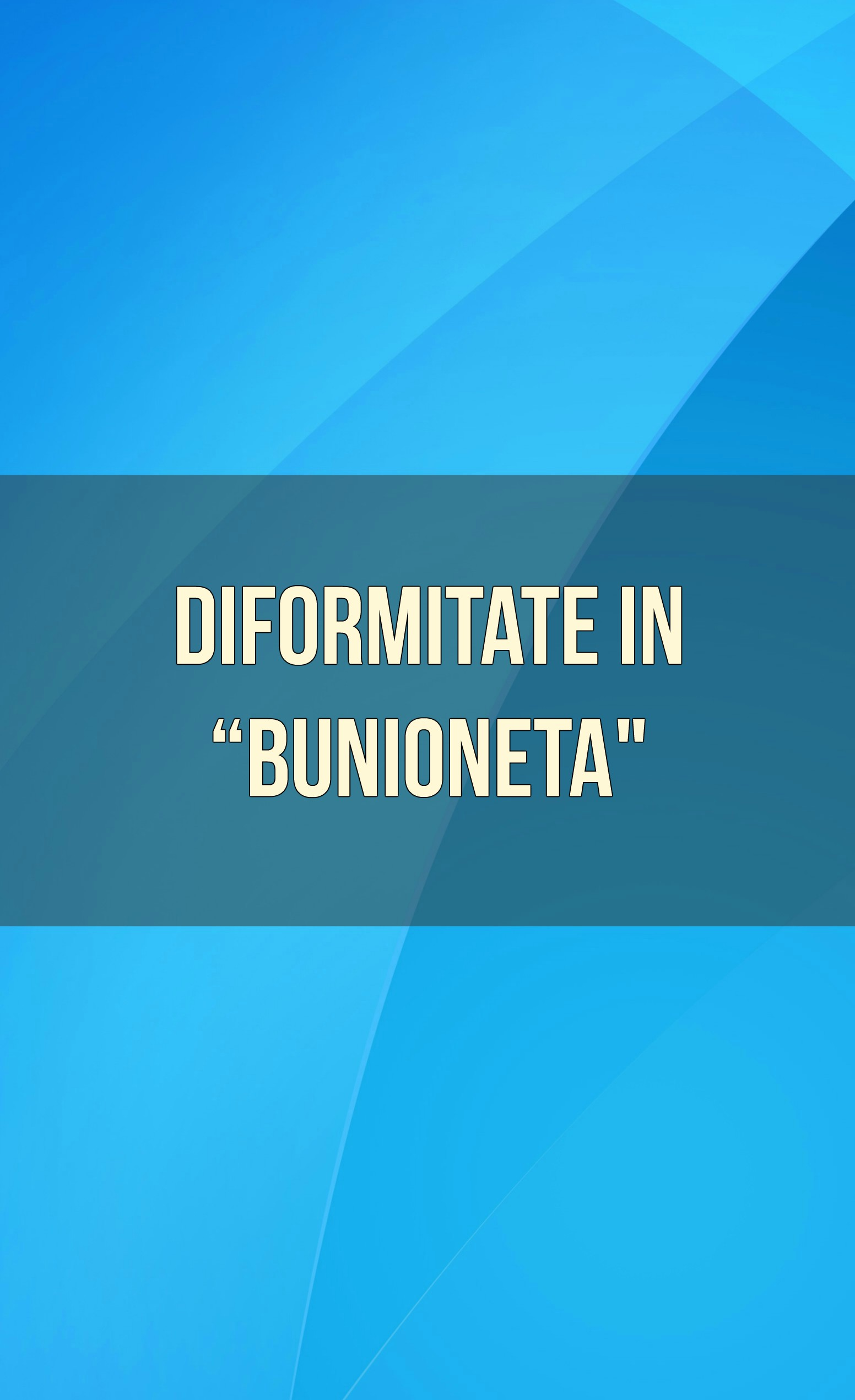 Diformitate in bunioneta