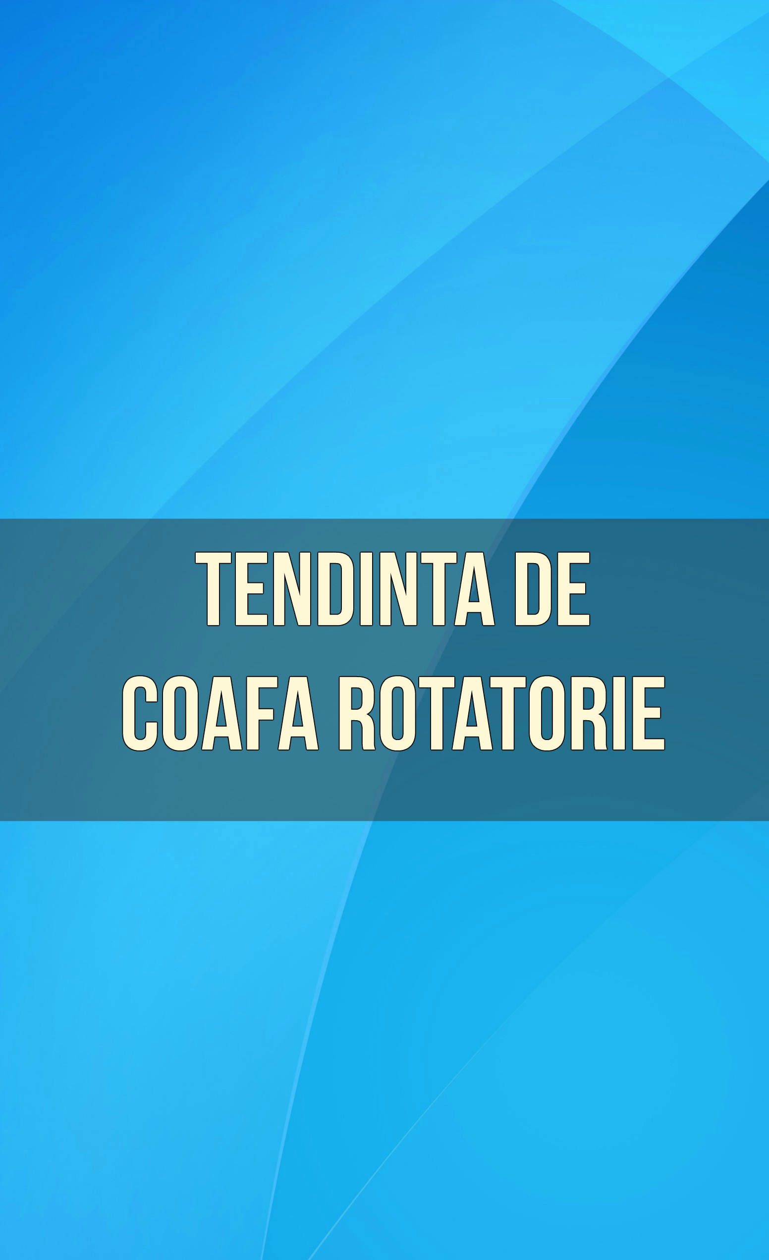 TENDINITA COAFA ROTATORIE