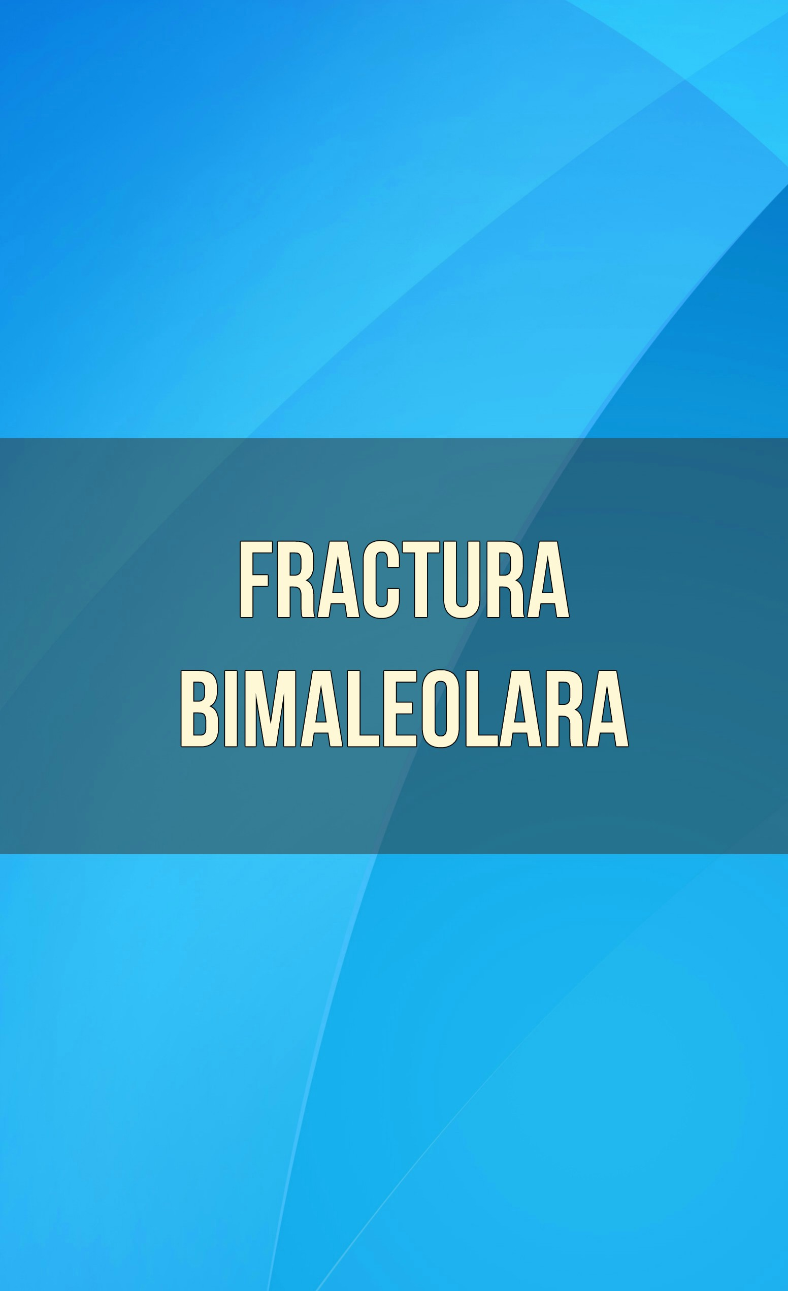 fractura bimaleolara