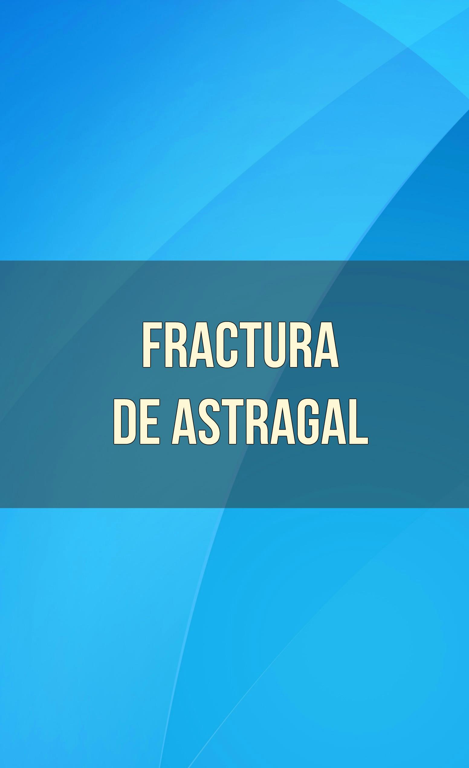 fractura de astragal